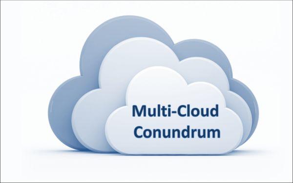 Multi-Cloud Conundrum
