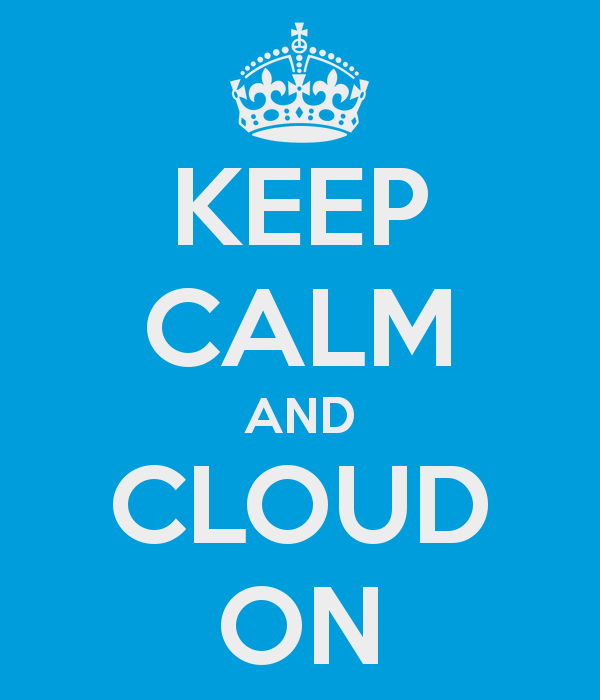 keep-calm-and-cloud-on