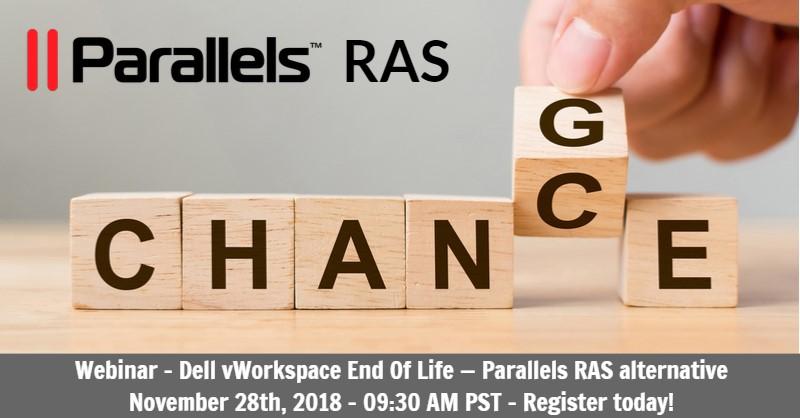 Webinar: Dell vWorkspace End-Of-Life (EOL) - Parallels RAS