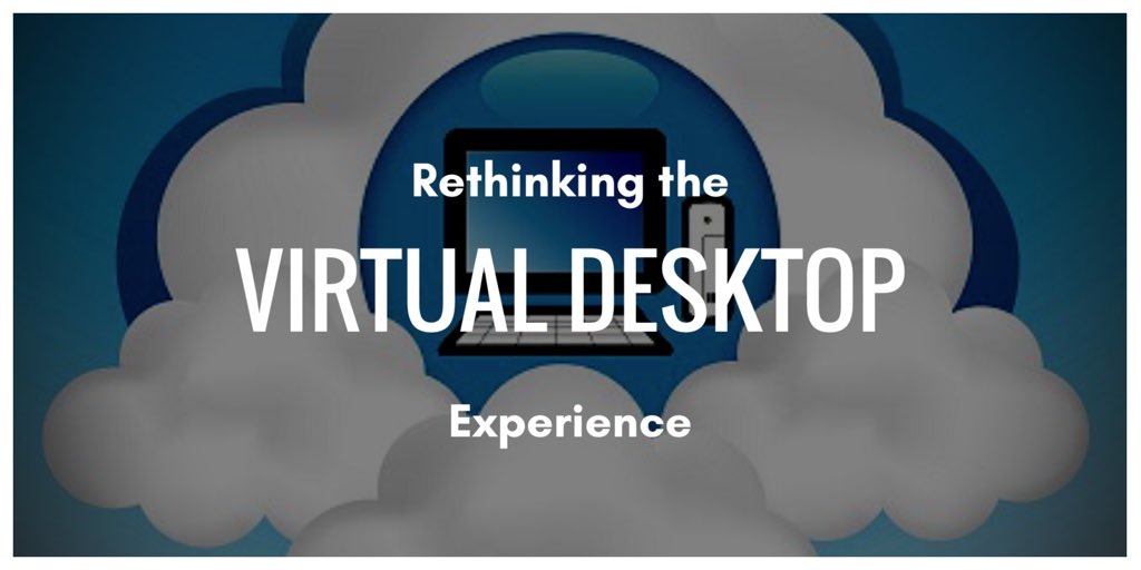 rethinking-virtualdesktop