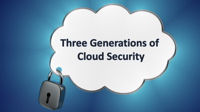 3-generations-cloudsecurity