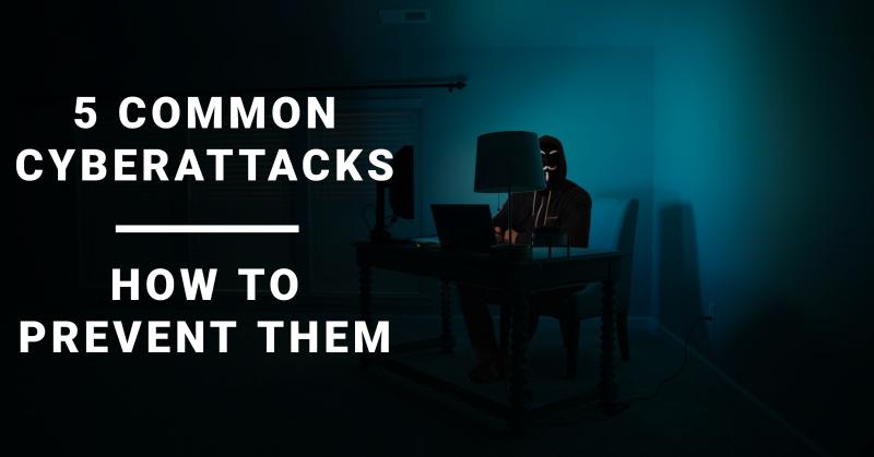 5 common cyberattacks