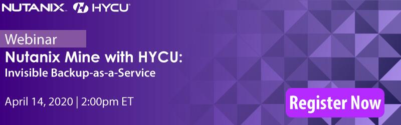 HYCU Nutanix Mine Webinar