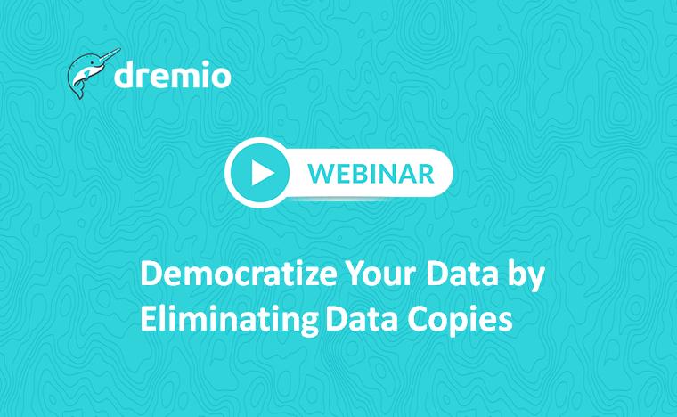 dremio-webinar-democratize-data